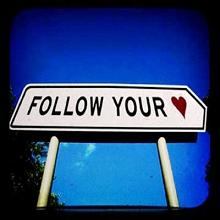 Follow Your Heart path Sign